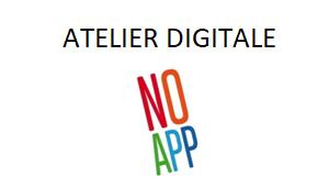 "Atelier Digitali ""NO APP"""
